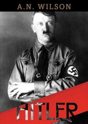 [CD] Hitler By Wilson, A. N.